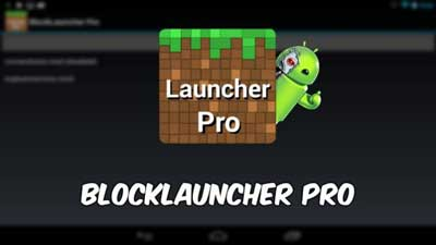 BlockLauncher-Pro-Android